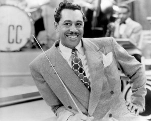 However, I will not hear a word against Cab Calloway.